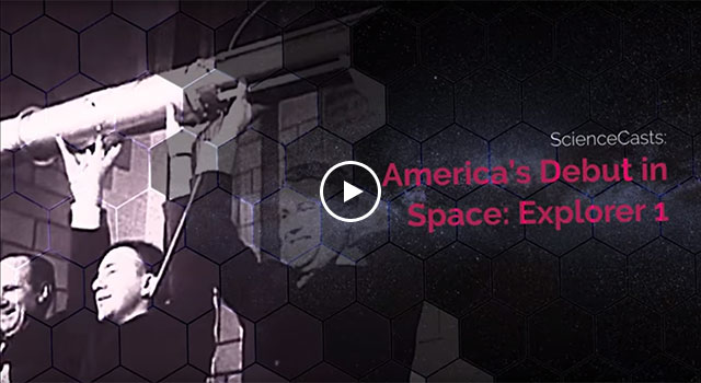 ScienceCast: America's Debut in Space